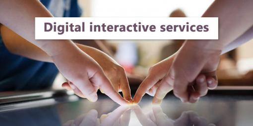 Digital interactive services